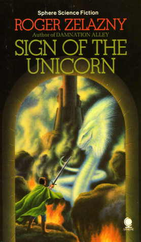 Ebook Sign Of The Unicorn The Chronicles Of Amber 3 By Roger Zelazny