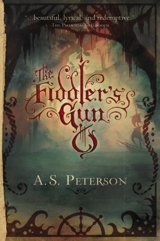 The Fiddler's Gun (Fin's Revolution, #1) by A S  Peterson