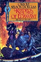 Keepers of Edanvant (Sword and Circlet #1)