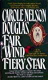 Fair Wind, Fiery Star