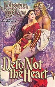 Defy Not the Heart (Shefford's Knights #1)