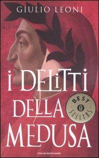 Dante Alighieri: I delitti della Medusa