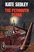 The Plymouth Cloak (Roger the chapman, #2)