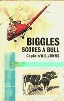 Biggles Scores a Bull
