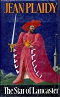 The Star of Lancaster (Plantagenet Saga, #11)