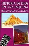Historia de Dios en una esquina (Ricardo Méndez, #5)