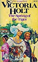 Spring of the Tiger