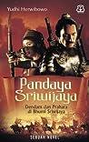 Pandaya Sriwijaya: Dendam dan Prahara di Bhumi Sriwijaya