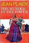 The Murder in the Tower (Stuart Saga, #3)