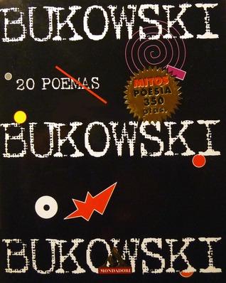 Bukowski 20 Poemas By Charles Bukowski