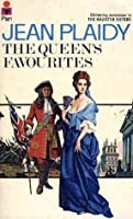 The Queen's Favourites (Stuart Saga, #9)