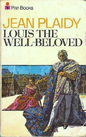Louis the Well-Beloved: (French Revolution)