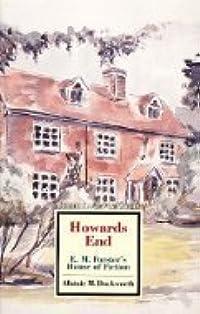 Howards End: E.M. Forster's House of Fiction (Twayne's Masterwork Studies No. 93)