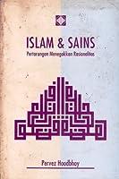 Islam dan Sains: Pertarungan Menegakkan Rasionalitas