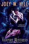 Vampire Mistress by Joey W. Hill