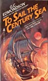 To Sail the Century Sea (Time Stream, #2)