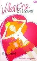 Valentine Princess: Valentine Sang Putri (The Princess Diaries, #7.75)