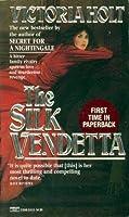 The Silk Vendetta