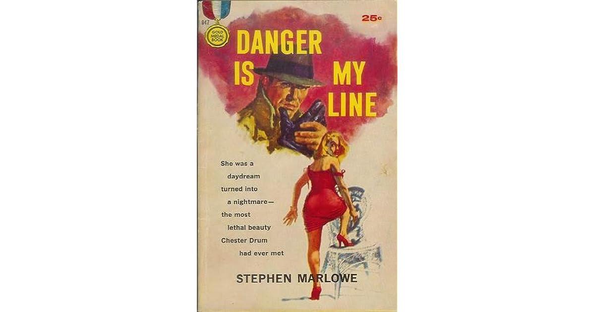 Danger Is My Line By Stephen Marlowe