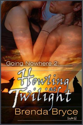 Howling at Twilight [Going Nowhere 2]