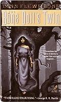The Bone Doll's Twin (The Tamír Triad, #1)