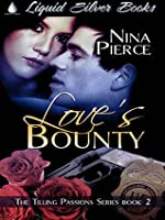 Love's Bounty (Tilling Passions, #2)