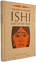 Ishi, Last of His Tribe