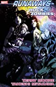 Runaways, Vol. 10: Rock Zombies