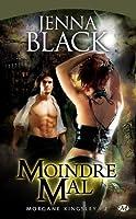 Moindre mal (Morgane Kingsley, #2)