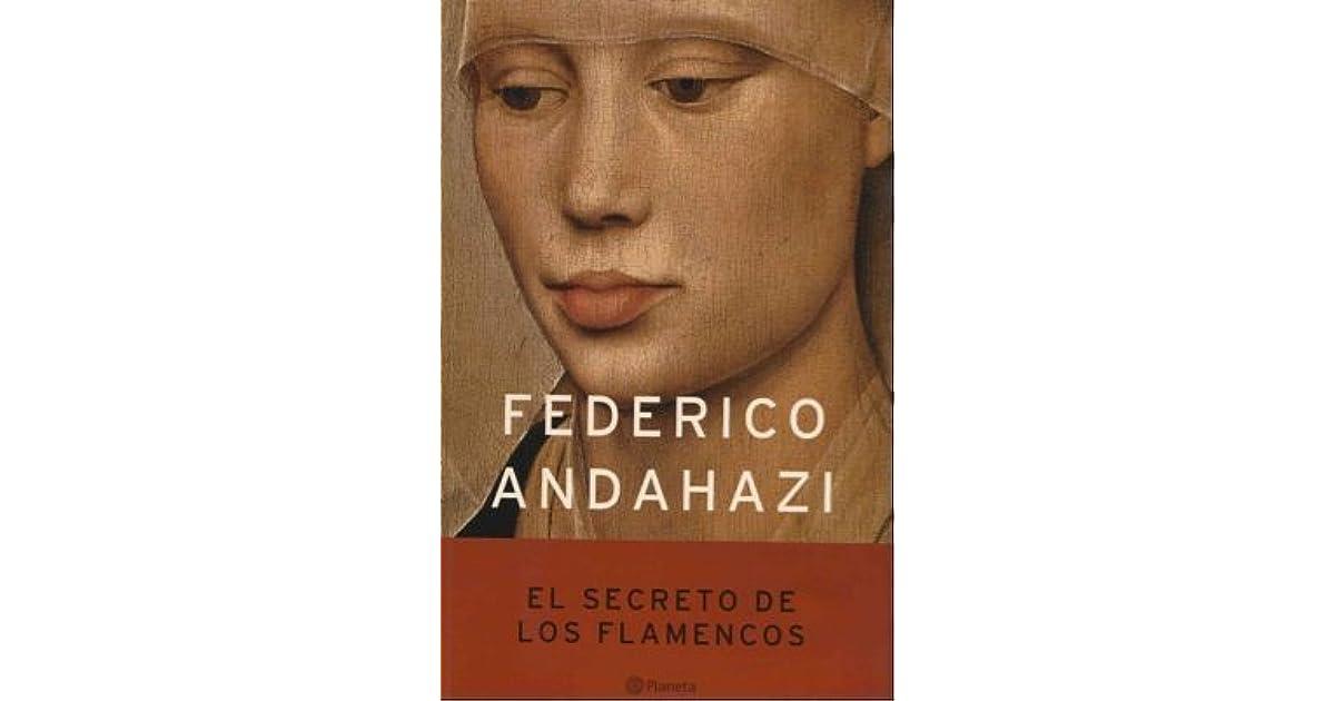 FEDERICO ANDAHAZI EL SECRETO DE LOS FLAMENCOS PDF