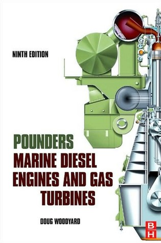 Pounder's Marine Diesel Engines and Gas Turbines by Doug