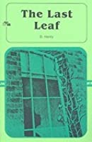 the last leaf by o henry the last leaf chiếc la cuối cung all editions add a new edition combine