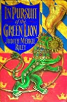In Pursuit of the Green Lion (Margaret of Ashbury, #2)