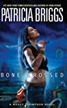 Book cover for Bone Crossed (Mercy Thompson, #4)