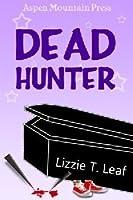 Dead Hunter (Dead Done Right #3)