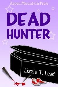 Dead Hunter by Lizzie T. Leaf