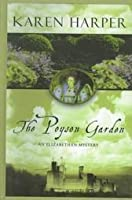 The Poyson Garden (Elizabeth I Mysteries, #1)