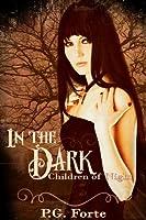 In the Dark (Children of Night, # 1)