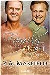 Family Unit by Z.A. Maxfield