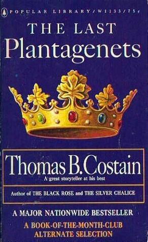 The Last Plantagenets - Thomas B