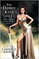The Demon King and I (Caruthers Sisters #1)