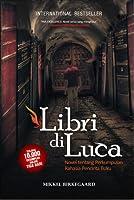 Libri di Luca: Novel tentang Perkumpulan Rahasia Pencinta Buku