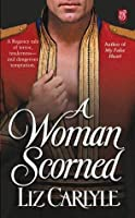 A Woman Scorned (Lorimer Family & Clan Cameron, #2)