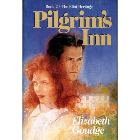 Pilgrims Inn Eliots Of Damerosehay 2 By Elizabeth Goudge