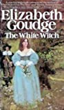 The White Witch by Elizabeth Goudge