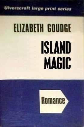 Island Magic by Elizabeth Goudge