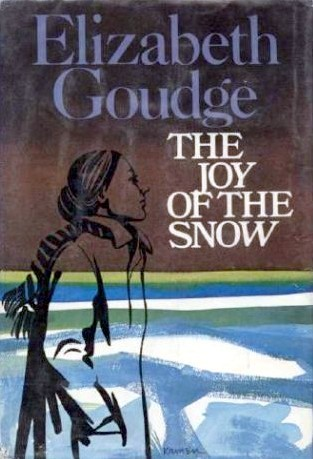 The Joy of the Snow by Elizabeth Goudge