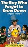 The Boy Who Forgot To Grow Down (A Sparrow Book)