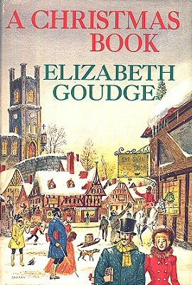 A christmas book by elizabeth goudge