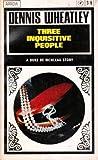 Three Inquisitive People (Duke de Richleau, #4)